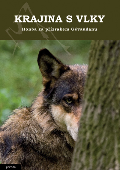 Krajina s vlky - Honba za přízrakem Gévaudanu
